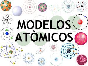Modelos atómicos